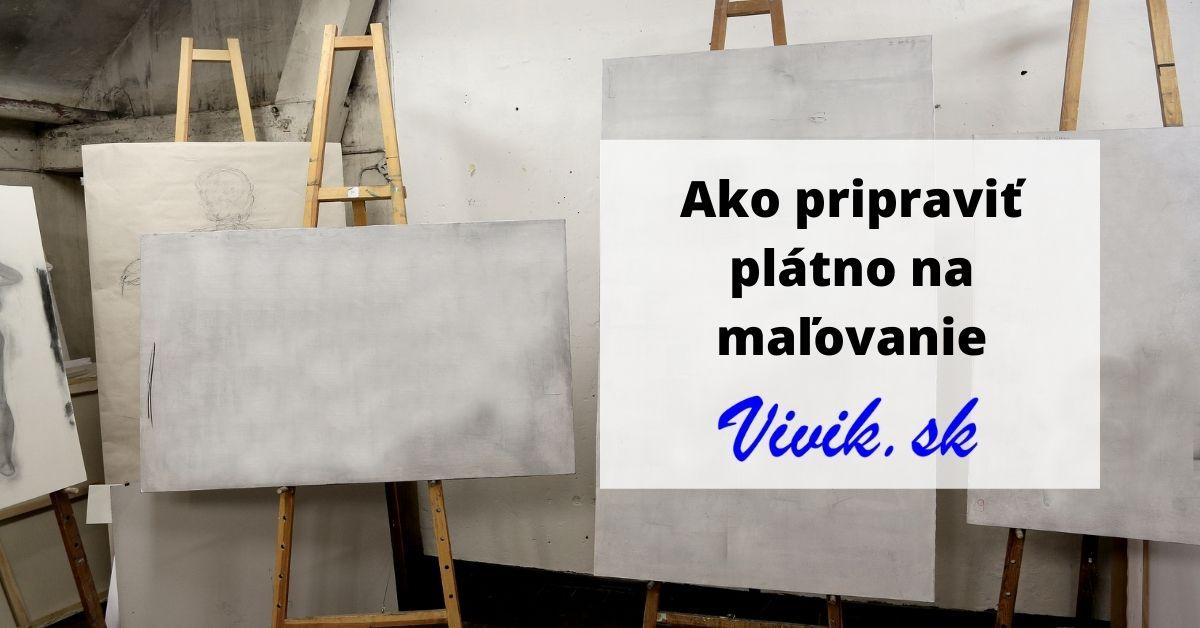 Ako pripraviť plátno na maľovanie