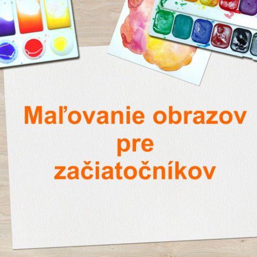 maľovanie obrazov pre začiatočníkov farby a štetce